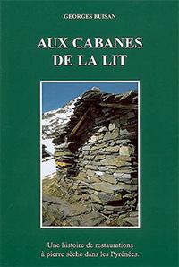 Aux cabanes de la Lit de Georges Buisan